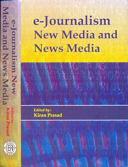 eJournalism: New Media and News Media